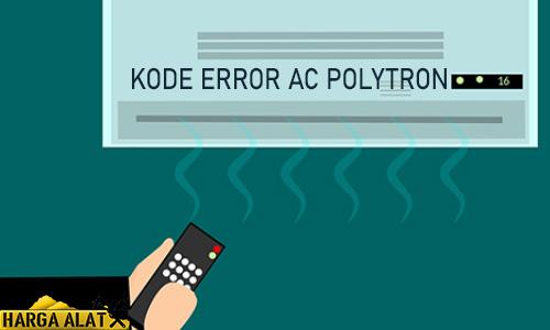 Kode Masalah AC Polytron