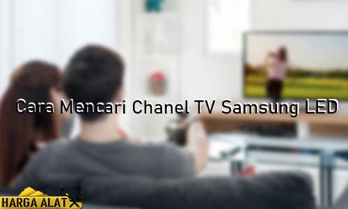 Cara Mencari Chanel TV Samsung LED