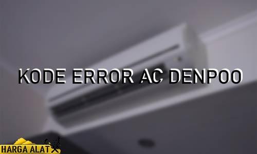 Kode Error AC Denpoo