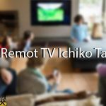Kode Remot TV Ichiko Tabung