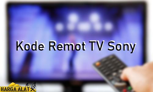 Kode Remot TV Sony Tabung LED LCD Fungsi Cara Setting